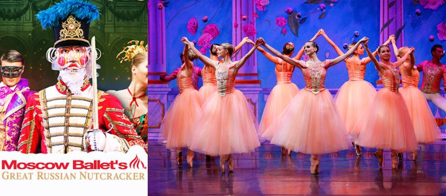 Moscow Ballet's Great Russian Nutcracker at Centennial Hall