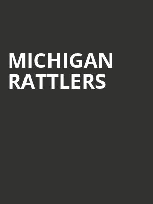 Michigan Rattlers at 191 Toole