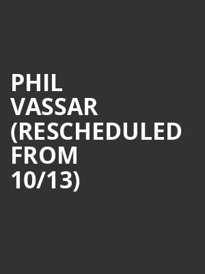 Phil Vassar %28Rescheduled from 10%2F13%29 at Rialto Theater