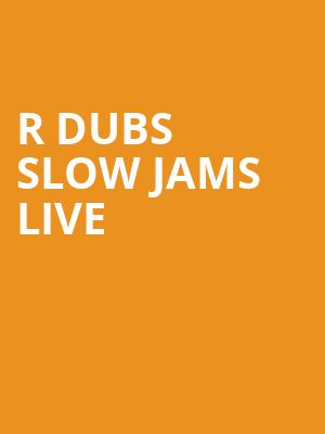 R Dubs Slow Jams Live at Tucson Music Hall