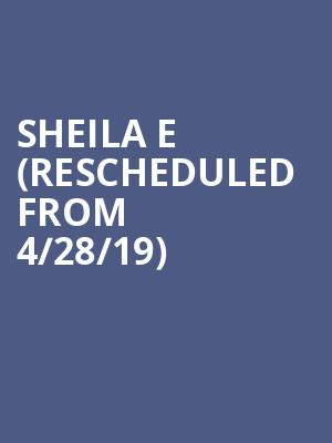 Sheila E (Rescheduled from 4/28/19) at Rialto Theater