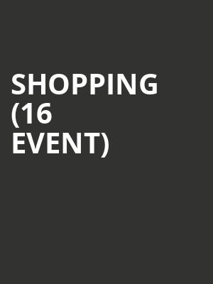 Shopping (16+ Event) at Club Congress