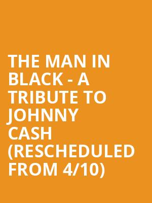The Man in Black - A Tribute to Johnny Cash (Rescheduled from 4/10) at Rialto Theater