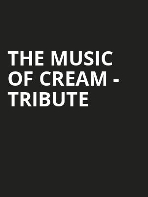 The Music of Cream - Tribute at Fox Theater