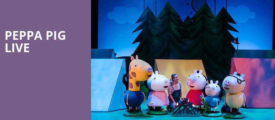 Peppa Pig Live, Fox Theater, Tucson