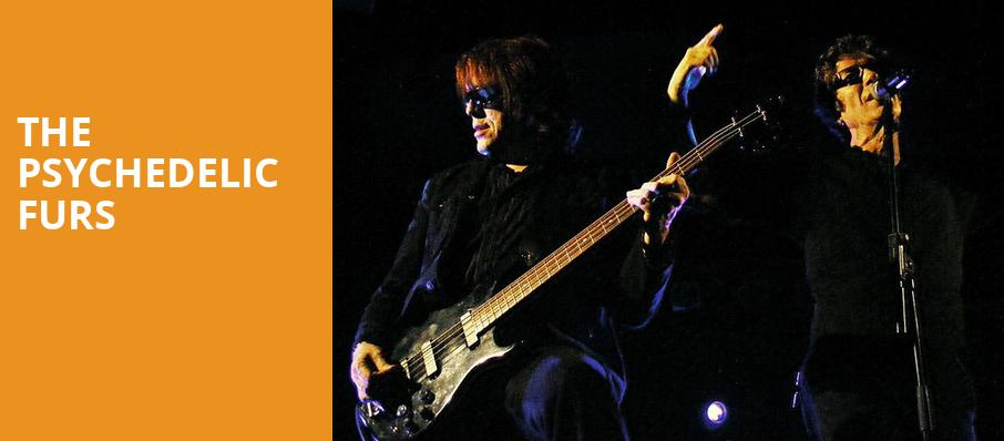 The Psychedelic Furs, Rialto Theater, Tucson
