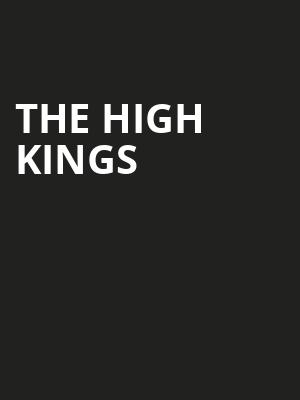 The High Kings, Rialto Theater, Tucson