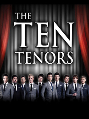 The Ten Tenors, Fox Theater, Tucson