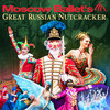 Moscow Ballets Great Russian Nutcracker, Centennial Hall, Tucson